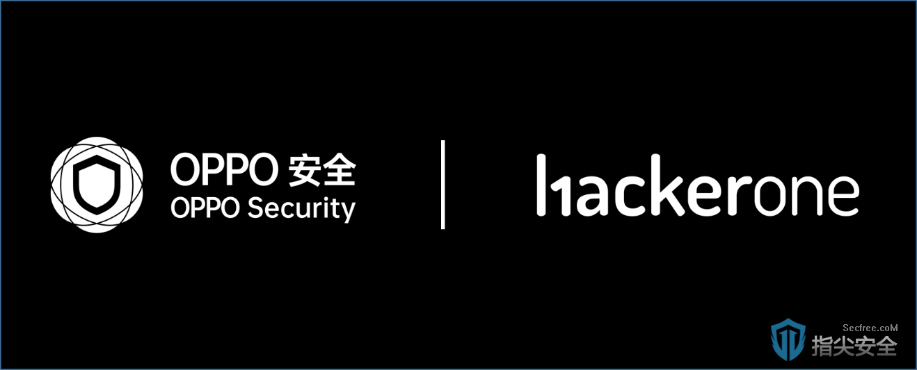 OPPO安全与HackerOne战略合作全面升级,深度布局安